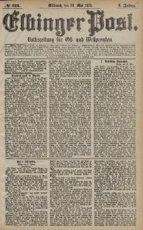 Elbinger Post, Nr. 124 Mittwoch 29 Mai 1878, 5 Jahrg.