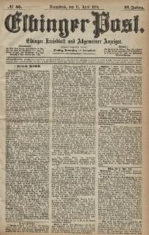 Elbinger Post, Nr. 43, Sonnabend 11 April 1874, 41 Jh