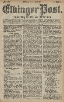 Elbinger Post, Nr. 129 Mittwoch 5 Juni 1878, 5 Jahrg.