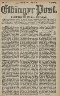 Elbinger Post, Nr. 131 Freitag 7 Juni 1878, 5 Jahrg.