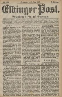 Elbinger Post, Nr. 132 Sonnabend 8 Juni 1878, 5 Jahrg.