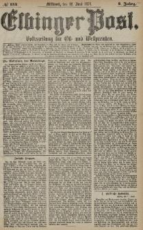 Elbinger Post, Nr. 134 Mittwoch 12 Juni 1878, 5 Jahrg.