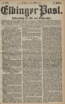 Elbinger Post, Nr. 136 Freitag 14 Juni 1878, 5 Jahrg.