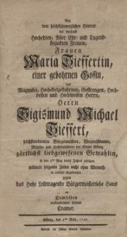 Bey dem höchstschmerzlichen Hintritt der weiland Hochedlen, Aller Ehr- und Tugendbegabten Frauen, Frauen Maria Tiffertin...
