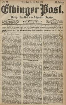 Elbinger Post, Nr. 71, Donnerstag 18 Juni 1874, 41 Jh