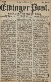 Elbinger Post, Nr. 77, Freitag 26 Juni 1874, 41 Jh