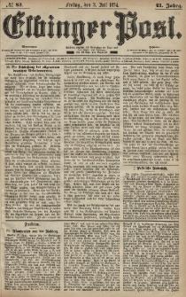Elbinger Post, Nr. 83, Freitag 3 Juli 1874, 41 Jh