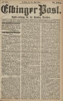 Elbinger Post, Nr. 101, Freitag 24 Juli 1874, 41 Jh