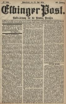 Elbinger Post, Nr. 102, Sonnabend 25 Juli 1874, 41 Jh