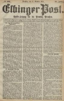 Elbinger Post, Nr. 182, Dienstag 27 Oktober 1874, 41 Jh