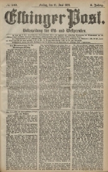 Elbinger Post, Nr. 142 Freitag 21 Juni 1878, 5 Jahrg.