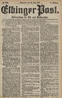 Elbinger Post, Nr. 143 Sonnabend 22 Juni 1878, 5 Jahrg.