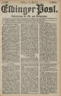 Elbinger Post, Nr. 148 Freitag 28 Juni 1878, 5 Jahrg.
