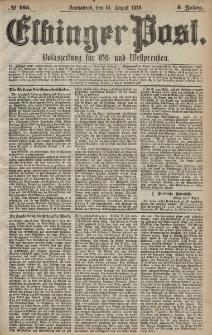 Elbinger Post, Nr. 185 Sonnabend 10 August 1878, 5 Jahrg.