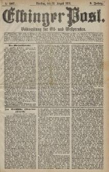 Elbinger Post, Nr. 187 Dienstag 13 August 1878, 5 Jahrg.