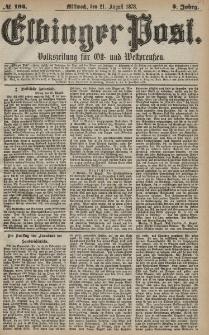 Elbinger Post, Nr. 194 Mittwoch 21 August 1878, 5 Jahrg.