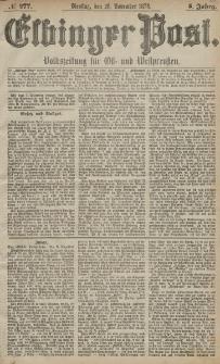 Elbinger Post, Nr. 277 Dienstag 26 November 1878, 5 Jahrg.