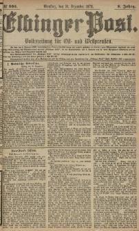 Elbinger Post, Nr. 305 Dienstag 31 Dezember 1878, 5 Jahrg.