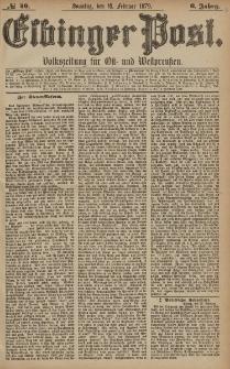 Elbinger Post, Nr. 40 Sonntag 16 Februar 1879, 6 Jahrg.
