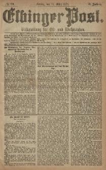 Elbinger Post, Nr. 74 Freitag 28 März 1879, 6 Jahrg.
