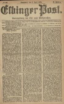Elbinger Post, Nr. 81 Sonnabend 5 April 1879, 6 Jahrg.