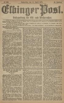 Elbinger Post, Nr. 89 Donnerstag 17 April 1879, 6 Jahrg.