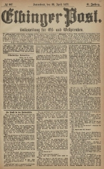 Elbinger Post, Nr. 97 Sonnabend 26 April 1879, 6 Jahrg.