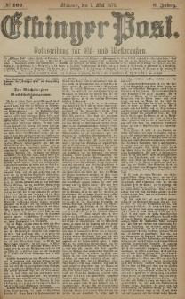 Elbinger Post, Nr. 106 Mittwoch 7 Mai 1879, 6 Jahrg.