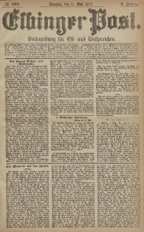 Elbinger Post, Nr. 109 Sonntag 11 Mai 1879, 6 Jahrg.