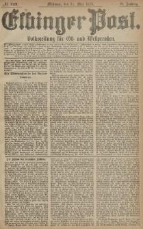 Elbinger Post, Nr. 122 Mittwoch 28 Mai 1879, 6 Jahrg.