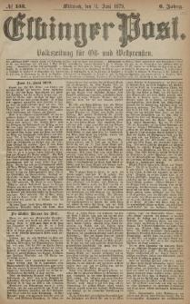 Elbinger Post, Nr. 133 Mittwoch 11 Juni 1879, 6 Jahrg.