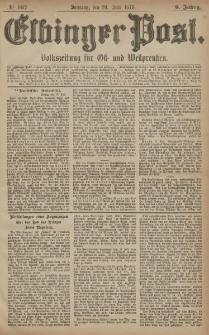 Elbinger Post, Nr. 167 Sonntag 20 Juli 1879, 6 Jahrg.