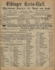 Kreis-Blatt des Königlich Preußischen Landraths-Amtes zu Elbing, Nr. 26 Sonnabend 29 März 1873