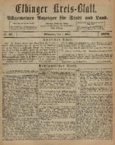 Kreis-Blatt des Königlich Preußischen Landraths-Amtes zu Elbing, Nr. 37 Mittwoch 7 Mai 1873