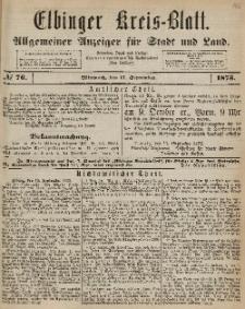 Kreis-Blatt des Königlich Preußischen Landraths-Amtes zu Elbing, Nr. 76 Mittwoch 17 August 1873