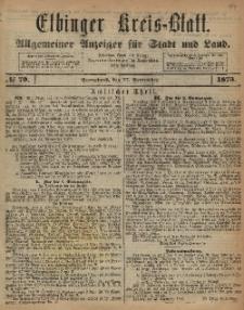 Kreis-Blatt des Königlich Preußischen Landraths-Amtes zu Elbing, Nr. 79 Sonnabend 27 August 1873