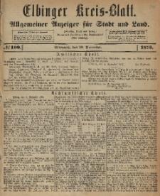 Kreis-Blatt des Königlich Preußischen Landraths-Amtes zu Elbing, Nr. 100 Mittwoch 10 Dezember 1873
