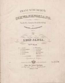 Franz Schubert's Schwanengesang : b : Pianoforte