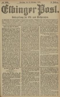 Elbinger Post, Nr. 245 Sonntag 19 Oktober 1879, 6 Jahrg.