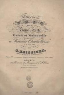 Sixieme Trio pour le Piano-Forte, Violon et Violoncelle. Op. 77