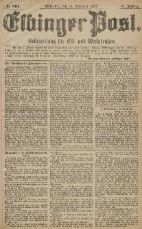 Elbinger Post, Nr. 301 Mittwoch 24 Dezember 1879, 6 Jahrg.