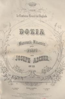 Dozia : Mazurka - Melodie pour piano. Op. 23