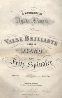 Valse brillante pour le piano. Oeuvre 22.