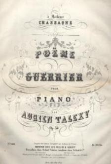 Poeme Guerrier pour piano. Op. 34