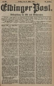 Elbinger Post, Nr. 65, Freitag 18 März 1881, 8 Jahrg.