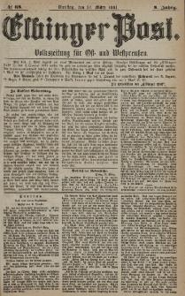 Elbinger Post, Nr. 68, Dienstag 22 März 1881, 8 Jahrg.