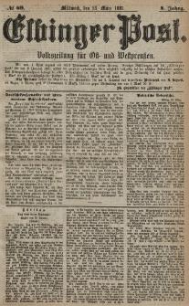 Elbinger Post, Nr. 69, Mittwoch 23 März 1881, 8 Jahrg.