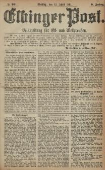 Elbinger Post, Nr. 86, Dienstag 12 April 1881, 8 Jahrg.