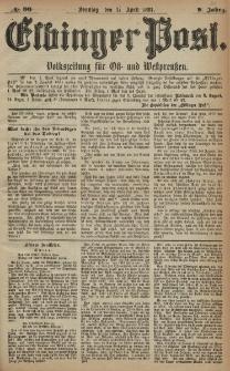 Elbinger Post, Nr. 90, Sonntag 17 April 1881, 8 Jahrg.
