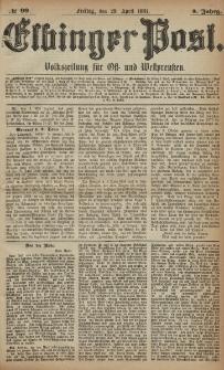 Elbinger Post, Nr. 99, Freitag 29 April 1881, 8 Jahrg.